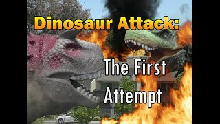 Dinosaur Attack: The First Attempt