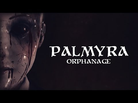 Palmyra Orphanage – Release Trailer