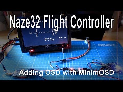 (3/8) Naze32 Flight Controller - Adding an OSD using MinimOSD