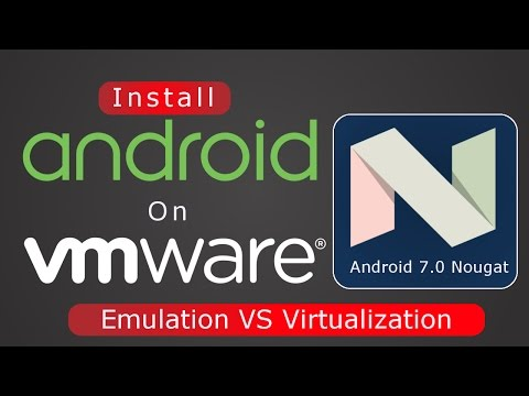 [Hindi] How To Install Android 7.0 Nougat On PC Using VMware | Virtualization Vs Emulation