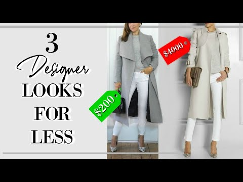 Expensive on a budget | 3 DESIGNER looks for less | Classy Fashion