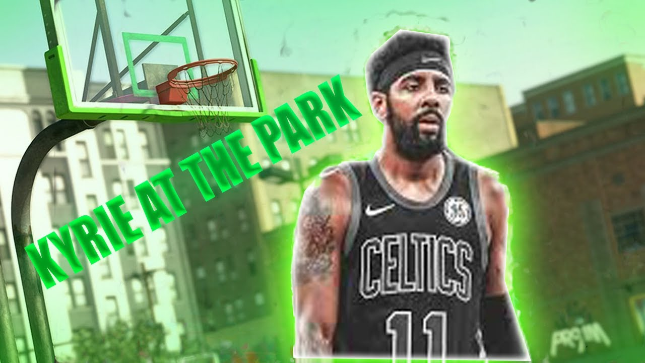KYRIE IRVING AT THE PARK IN NBA 2K20 | JELLY LAYUPS AND ...