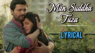 Download Hindi Video Songs - 'Mann Suddha Tujha' Full Song With LYRICS | Double Seat | Ankush Chaudhari, Mukta Barve