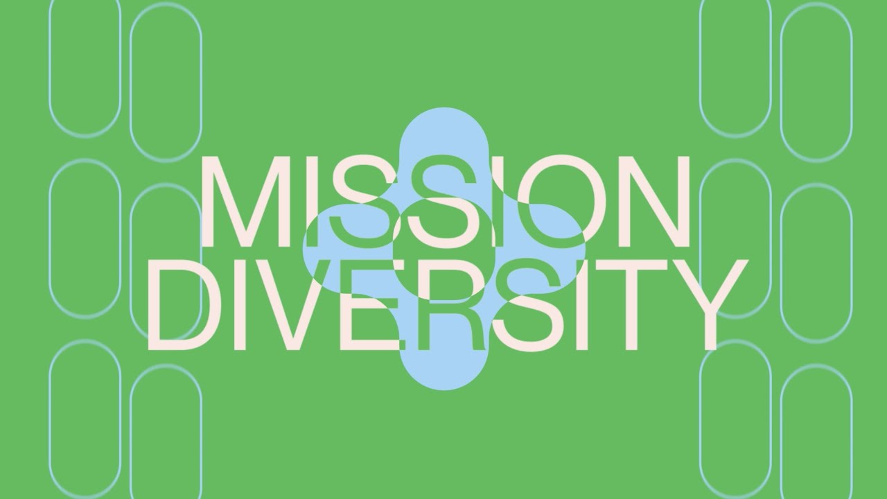 OPEN CALL: MISSION DIVERSITY