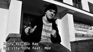 JohnyRicPic Rap  Big city life feat MGV