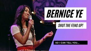 Bernice Ye Standup - Shut The Feng Up So I Can Tell You...