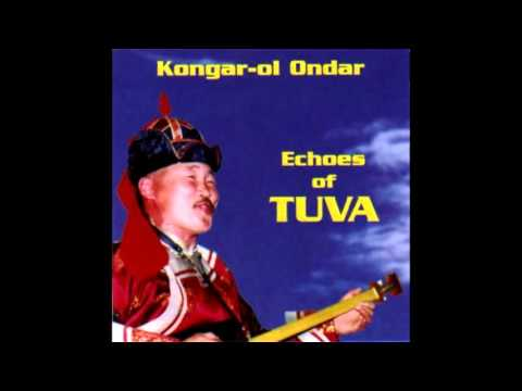 Kongar-ol Ondar - Echoes of TUVA