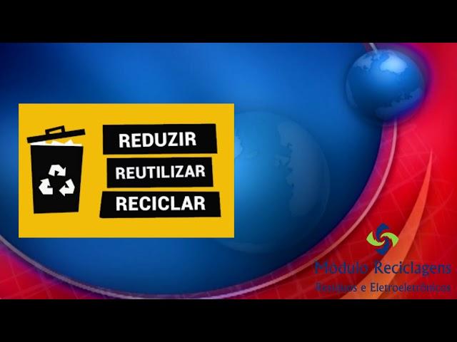 Módulo Reciclagens de Resíduos Eletrõnicos