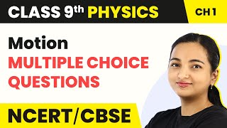 Class 9 Physics MCQ (Term 1 Exam) | Chapter 1 Motion MCQs With Answers