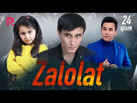 Zalolat (o'zbek Serial) | Залолат (узбек сериал) 24-qism #UydaQoling