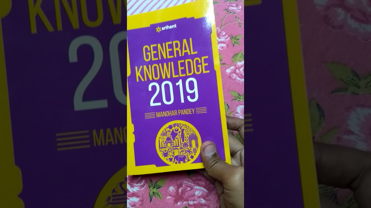 GENERAL KNOWLEDGE 2019 OVERVIEW( arihant gk )   MANOHAR PANDEY