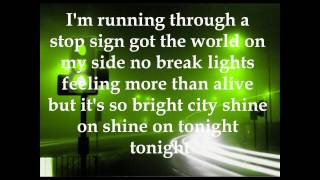 The Ready Set- More Than Alive (Lyrics)