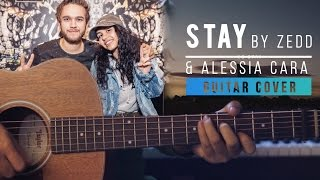 Zedd Ft. Alessia Cara - Stay | Acoustic Guitar Cover | Chords