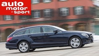 Fahrbericht Mercedes CLS 250 CDI Shooting Brake