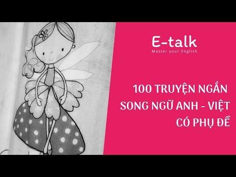 Học tiếng Anh qua tryện   100 truyện ngắn song ngữ Anh Việt -  P1
