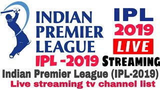 Ipl 2019 Live Streaming Tv Channel List In Worldwide | ipl 2019 live tv channel