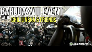 BARUDAXVIII EVENT with CHILILINESKA and FRIENDS