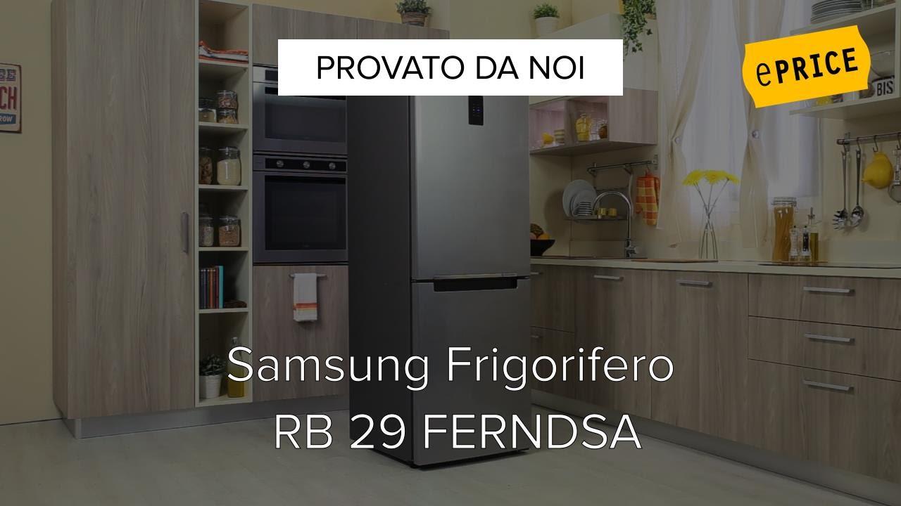 Video Recensione Frigorifero Samsung RB29FERNDSA - YouTube