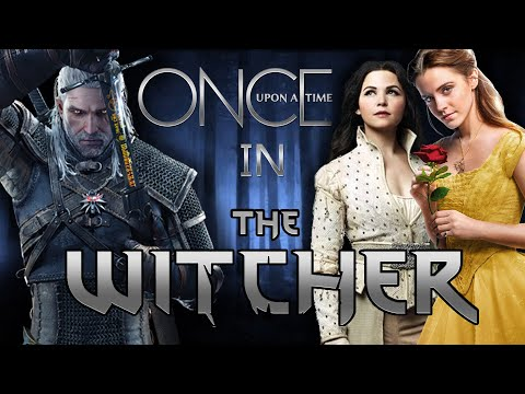 Сказки в Ведьмаке   Once Upon A Time In The Witcher