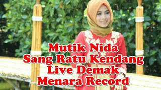 Download lagu Mutik Nida Sang Ratu Kendang - Wajah Ayu - Live Demak