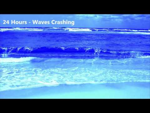 24 Hours - Ocean Waves crashing onto the shore - Ambient Sounds for relaxation