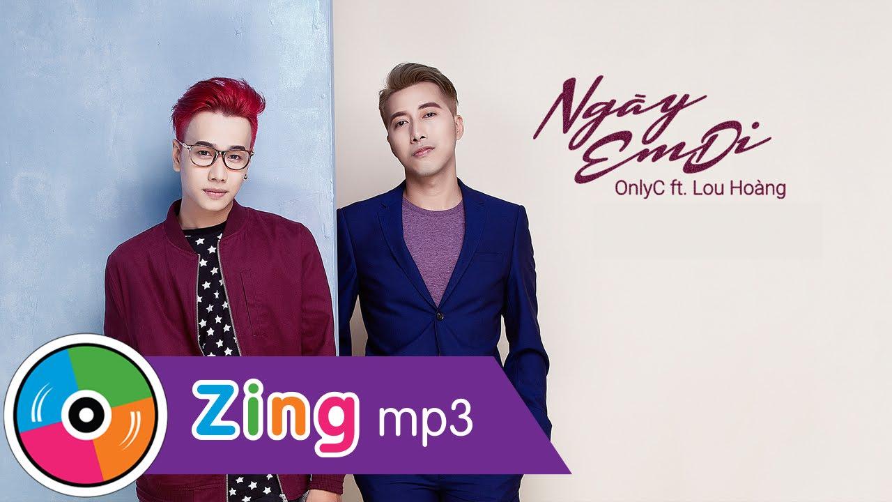 Ngày Em Đi - OnlyC ft. Lou Hoàng