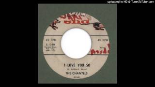 Chantels, The - I Love You So - 1958
