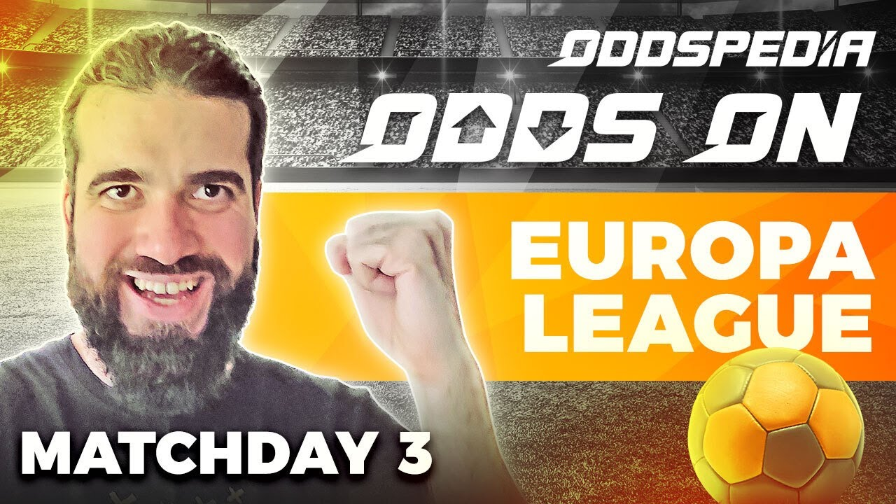 Download Odds On: Europa League - Matchday 3 - Free Football Betting Tips, Picks & Predictions