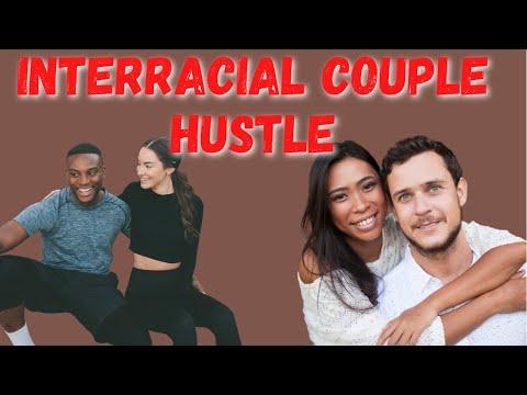 The Interracial Couple Hustle