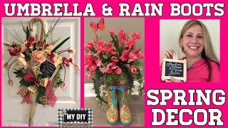 Umbrella Wreath | Rain Boots Vase | Spring decorating ideas | UPCYCLE!!