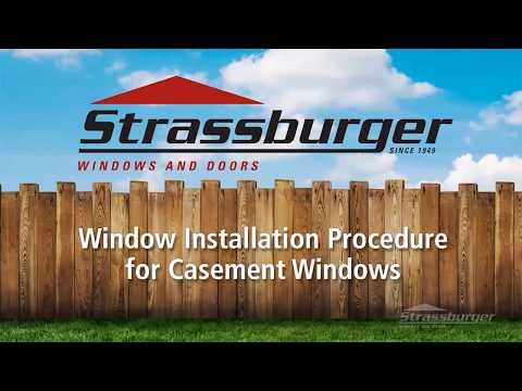 Strassburger casement window installation