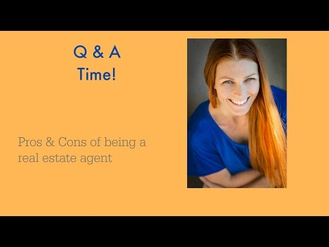 Pros And Cons Of Being Real Estate Agent