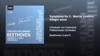 Symphony No 3 - Marcia funebre: Adagio assai