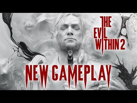 The Evil Within 2 - NEW Early Gameplay (PC)