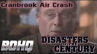 Cranbrook Air Crash - Disasters of the Century