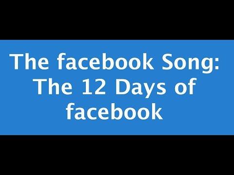 The 12 Days of Facebook Christmas Carol Social Media Song Music Video