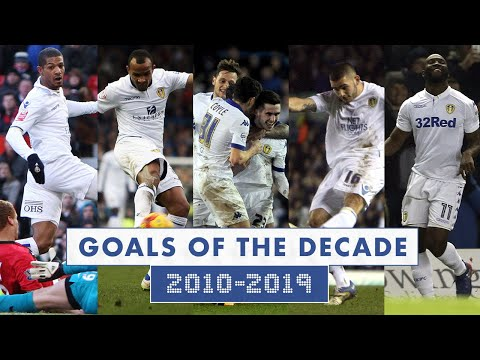 Leeds United: Goals of the Decade - 2010-2019