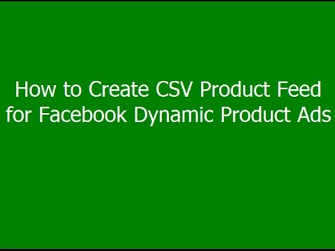 How to Create CSV Product Feed for Facebook Dynamic Product Ads