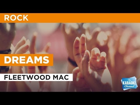 Dreams in the style of Fleetwood Mac | Karaoke with Lyrics