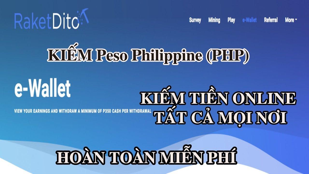Hướng dẫn đầu tiên kiếm PHP tiền Peso Philippine (PHP) miễn phí|kiếm tiền online 2018