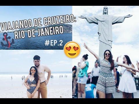 Viajando de cruzeiro: Conhecendo o Rio de Janeiro + curtindo o navio