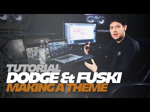 TUTORIAL - Creating a Theme with Dodge & Fuski