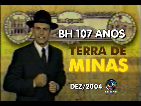 Terra de Minas - BH 107 Anos - (dez/2004)