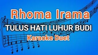 TULUS HATI LUHUR BUDI KARAOKE (Rhoma irama)