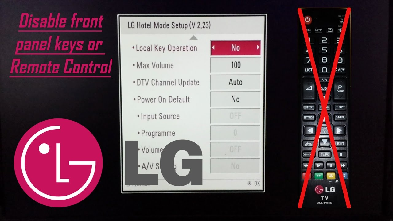 LG TV Disable Front Panel Keys or Remote Control / Child Lock with Hotel  Mode code