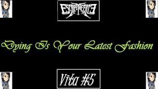 VITA - Escape The Fate - Dying Is Your Latest Fashion