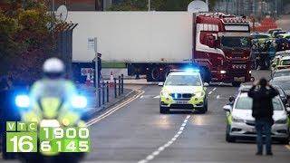 Bộ Công an có mặt ở Anh xác định danh tính nạn nhân Việt Nam | VTC16