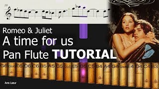 A time for us - Romeo & Juliet (Pan Flute TUTORIAL)