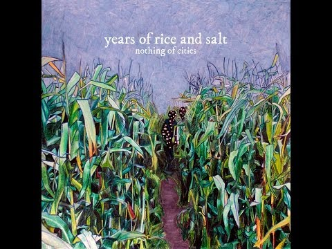 Years of Rice & Salt - Nothing of Cities (2011)