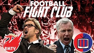 Football Fight Club! | Can Klopp Kill Pardew? | Liverpool vs Crystal Palace (with Palace Fan TV)